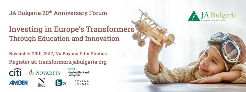 """За своята 20-та годишнина JA България организира форум """"Инвестираме в хората, преобразяващи Европа"""""""