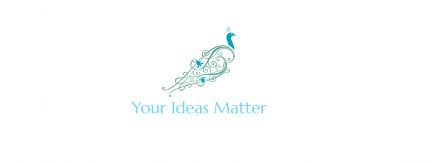 Your Ideas Matter